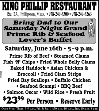 Bring Dad To Our Saturday Night Grand Prime Rib And Seafood Lover's Buffet