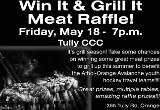 Win It And Grill It Meat Raffle!