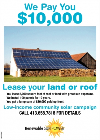 We Pay You $10,000, Lease Your Land Or Roof